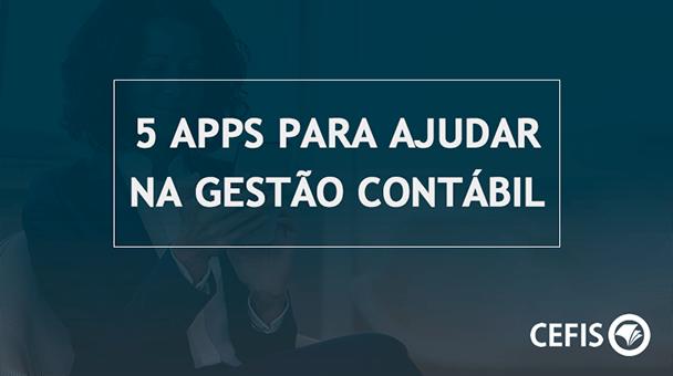 5-apps-que-podem-ajudar-na-gestao-contabil-da-empresa