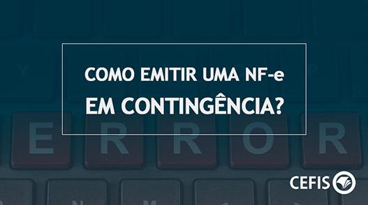 NF-e Nota Fiscal eletrônica em Contingência