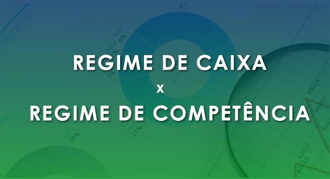 REGIME CAIXA E COMPETENCIA