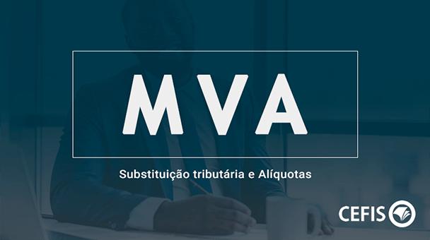 MVA – Substituição tributária e Alíquotas