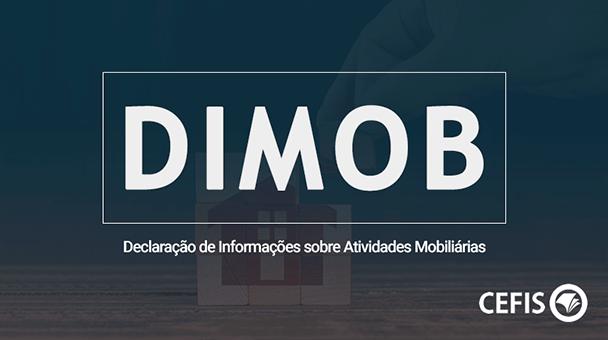 DIMOB - Declaração de Informações sobre Atividades Mobiliárias