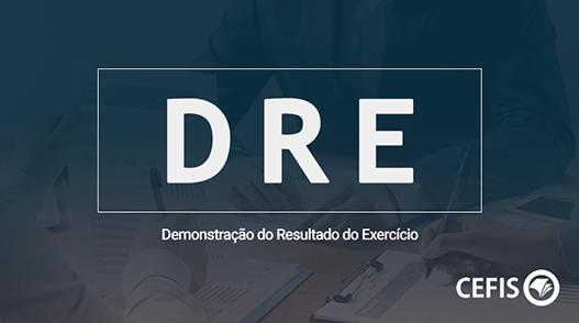 DRE – Demonstração do Resultado do Exercício-