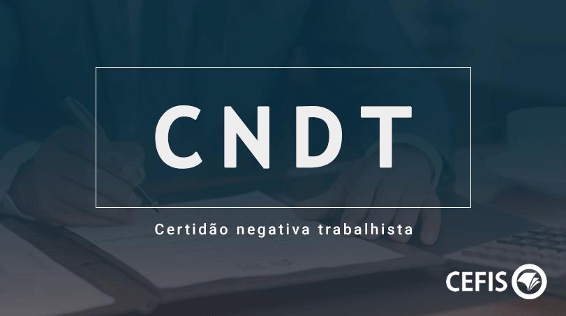 cndt - certidão negativa trabalhista