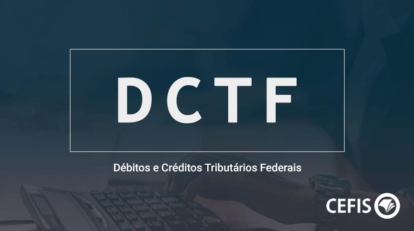 DCTF Inativa - Débitos e Créditos Tributários Federais
