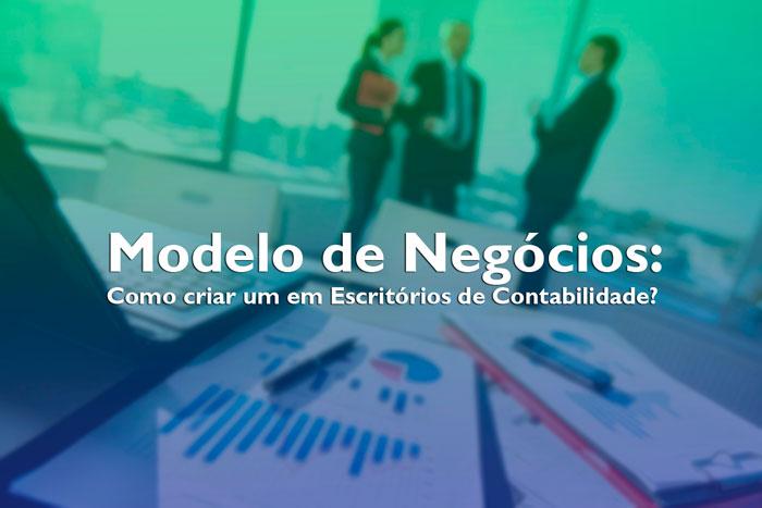 modelo de negócios em escritórios contábeis