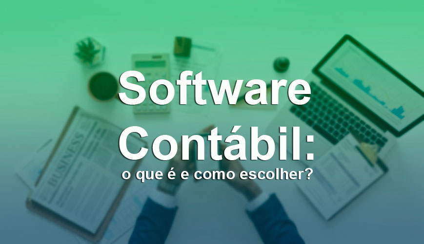 software contábil - aprender a escolher um