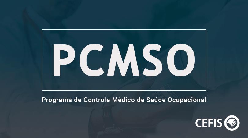 PCMSO - Programa de Controle Médico de Saúde Ocupacional