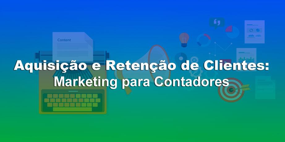 marketing para contadores aquisição e retenção de clientes