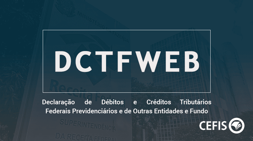 DCTFWEB - Declaração de Débitos