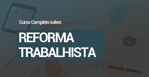 CURSO-SOBRE-REFORMA-TRABALHISTA