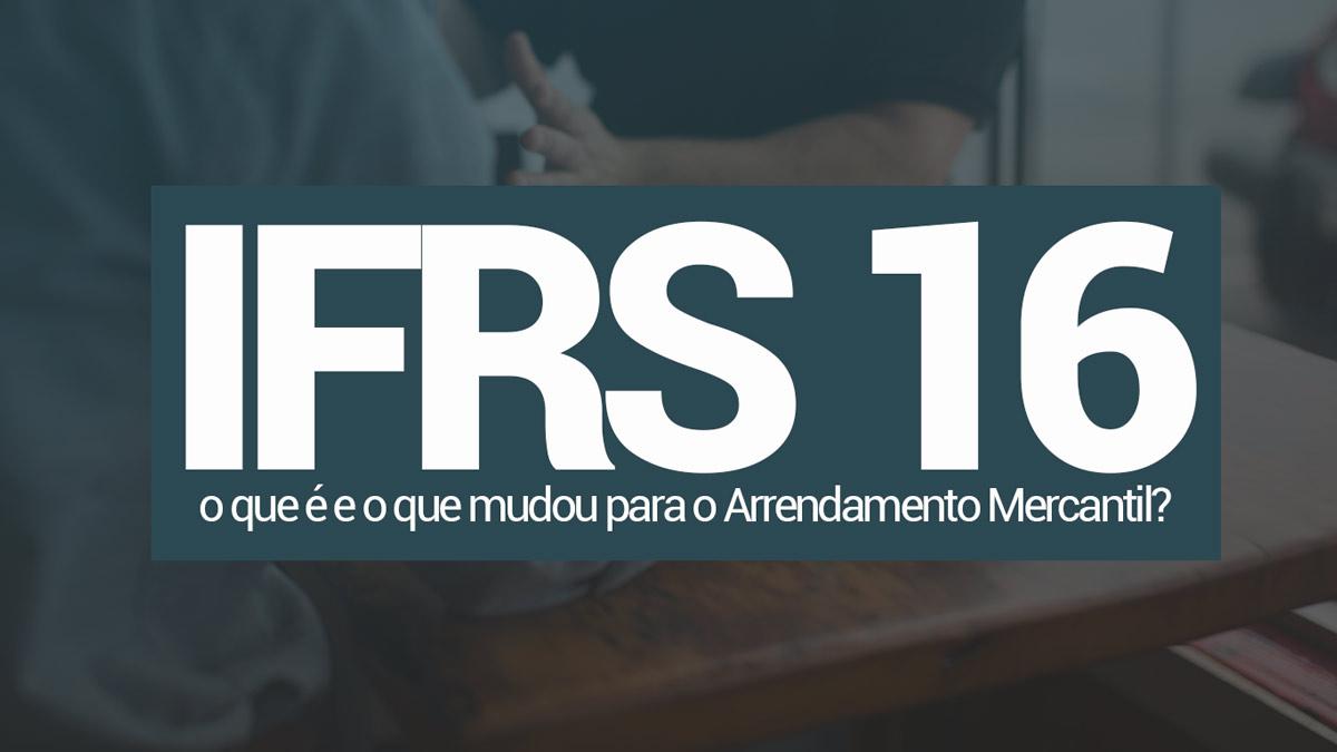 ifrs-16-arrendamento-mercantil-cpc-06