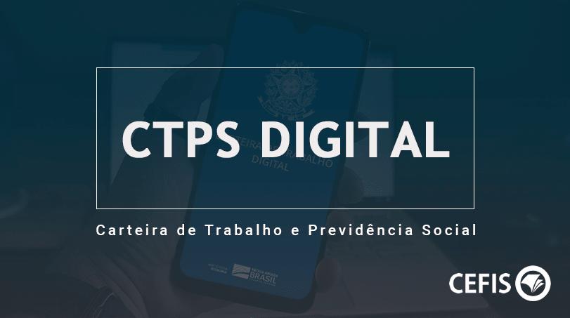 CTPS - Carteira de Trabalho Digital
